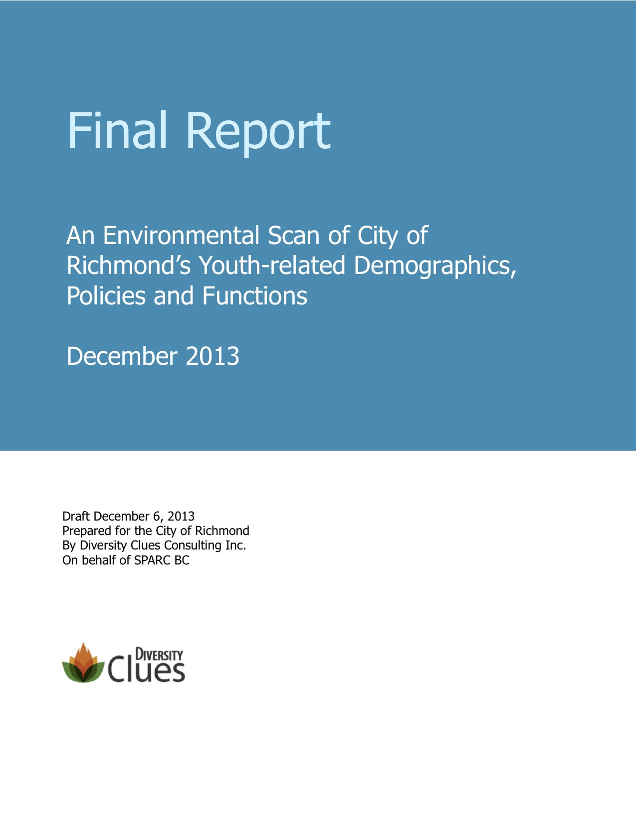 Foundation Report An Environmental Scan of City of Richmonds – Consulting Report